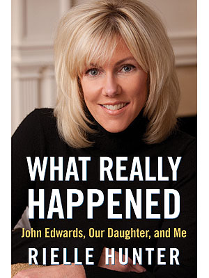 John Edwards: Rielle Hunter's Tell-All Memoir Out June 26