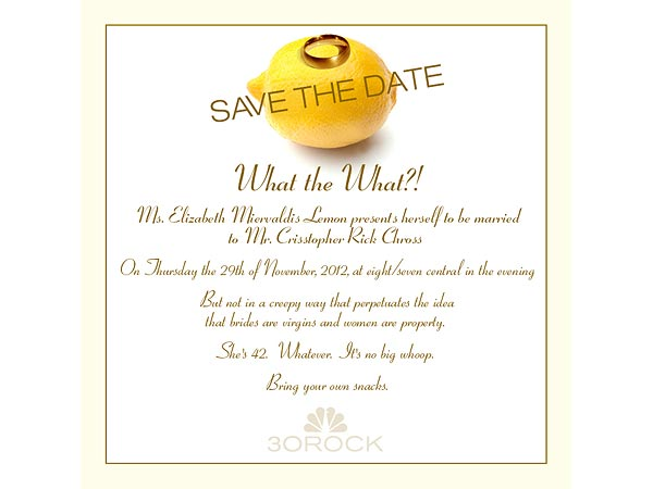 30 Rock's Liz Lemon Sends Out Hilarious Save-the-Date Cards