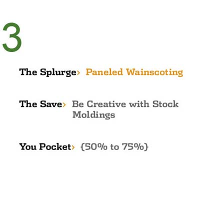 Save While You Splurge: Paneled Wainscoting