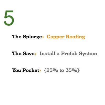 Save While You Splurge: Copper Roofing