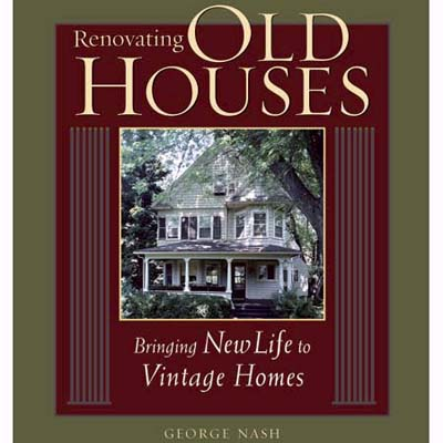 Renovating old houses by george nash taunton you 39 ve for Classic house of pizza taunton ma