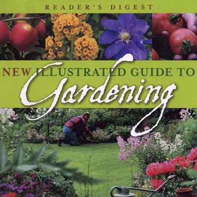 New Illustrated Guide to Gardening (Reader's Digest)