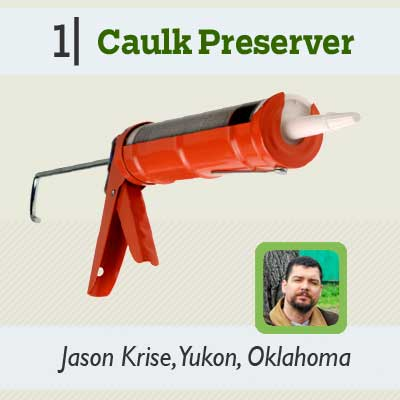 Caulk Preserver reader tip from the this old house reader remodel issue 2012
