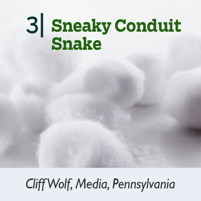 Sneaky Conduit Snake tip from the this old house reader remodel issue 2012