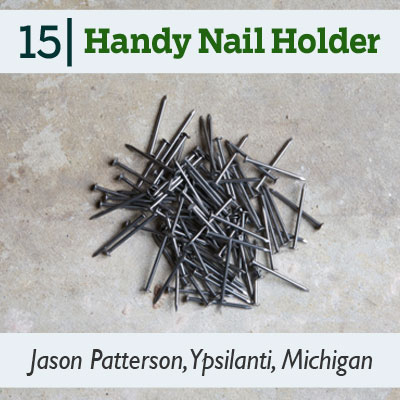 Handy Nail Holder tip from the this old house reader remodel issue 2012